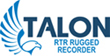 Talon RTR Rugged Recording Systems